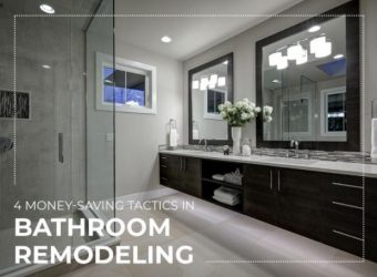 4 Money-Saving Tactics in Bathroom Remodeling